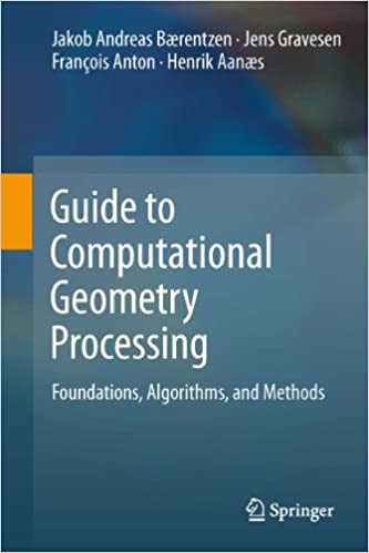 Lataa ebookit j2ee: lle Guide to Computational Geometry Processing: Foundations, Algorithms, and Methods PDF