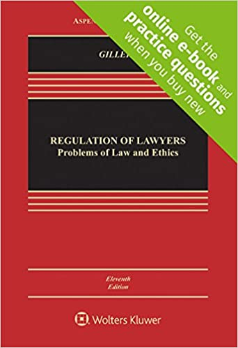Regulation Of Lawyers Problems Of Law And Ethics Connected