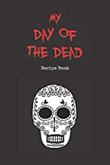 The perfect gift for cooks who love Day of the Dead!                You'll love this unique sugar skull themed blank recipe book.                       Space for 30 Día de los Muertos food recipes & 30 drinks recipes         Add re...