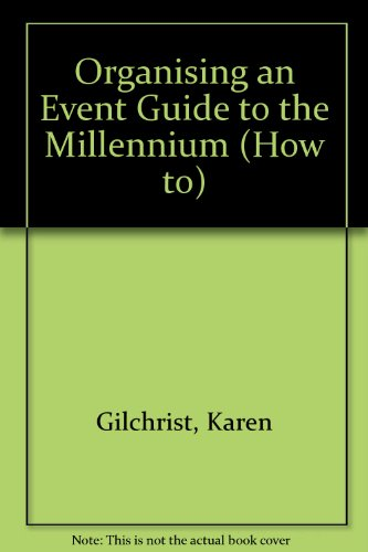Organising an Event Guide to the Millennium (How to)
