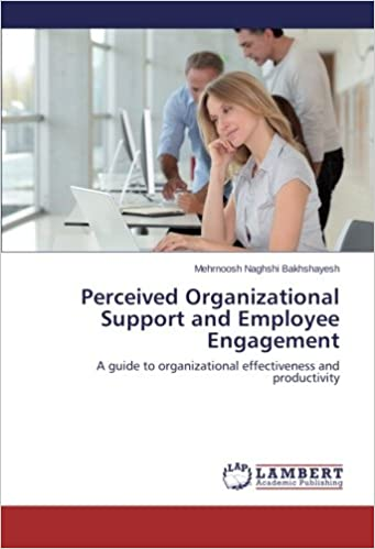 Book Perceived Organizational Support and Employee Engagement: A guide to organizational effectiveness and productivity