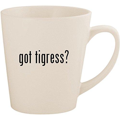 got tigress? - White 12oz Ceramic Latte Mug Cup for sale  Delivered anywhere in USA