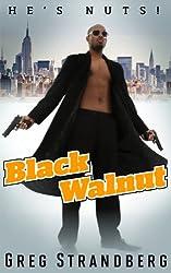 Black Walnut (Vigilante Justice Series Book 1) (English Edition)