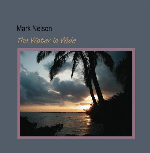 Price comparison product image The Water is Wide by Appalachian dulcimer,  Swedish hummel & friends. Mark Nelson: slack key guitar
