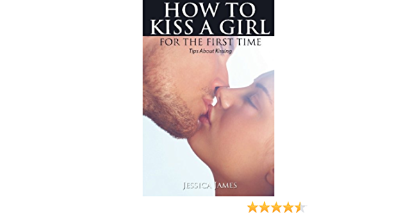 A kiss tips to girl how How To