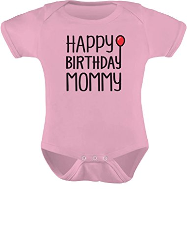 Tstars Happy Birthday Mommy Cute Boy/Girl Infant Mom's Gift Baby Bodysuit Newborn Pink