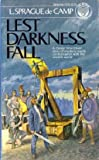 Lest Darkness Fall (Del Rey SF Classics) by L. Sprague deCamp (1983-07-12)