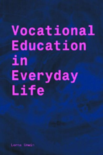 Vocational Education in Everyday Life