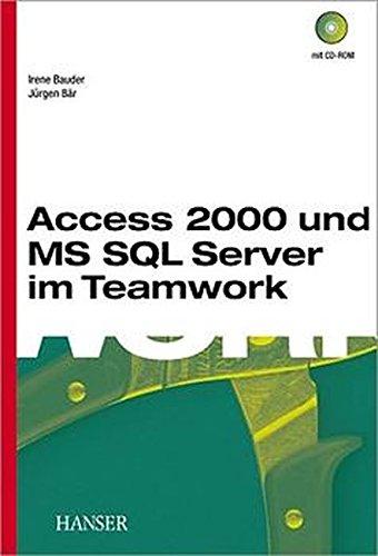 Access 2000 und MS SQL Server im Teamwork