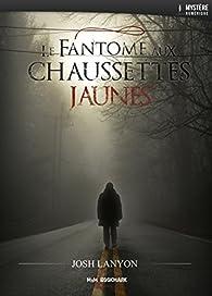 Le fantôme aux chaussettes jaunes par Josh Lanyon