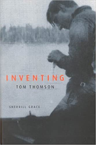From Biographical Fictions to Fictional Autobiographies and Reproductions Inventing Tom Thomson