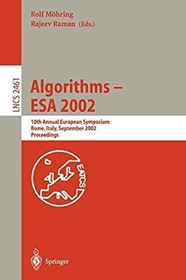 Algorithms — ESA 2002: 10th Annual European Symposium Rome, Italy, September 17–21, 2002 Proceedings