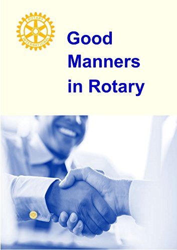 Good Manners in Rotary