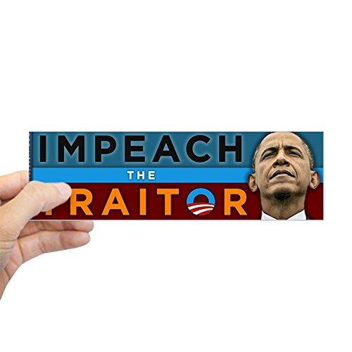 Impeach Obama Bumper Sticker (CafePress - Impeach the Traitor - Obama Sticker (Bumper) - 10