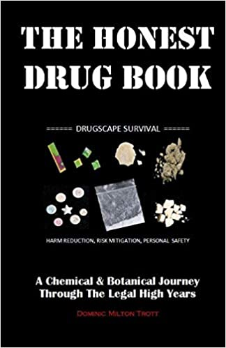 The Honest Drug Book: A Chemical & Botanical Journey Through The Legal High Years: Amazon.es: Dominic Milton Trott: Libros en idiomas extranjeros