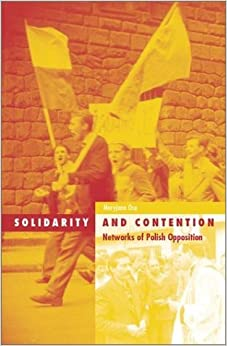 Solidarity and Contention: Networks of Polish Opposition (Social Movements, Protest, & Contention) by Maryjane Osa (2003-06-15)