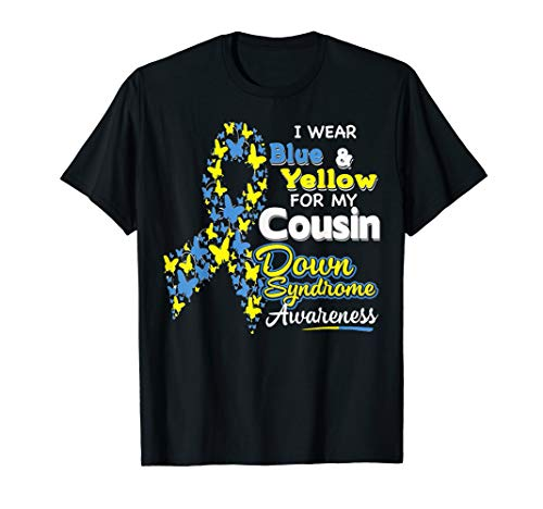 Down Awareness Syndrome Ribbon - I wear Blue and Yellow for my Cousin-Down Syndrome Awareness