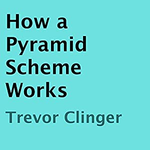 How a Pyramid Scheme Works Audiobook