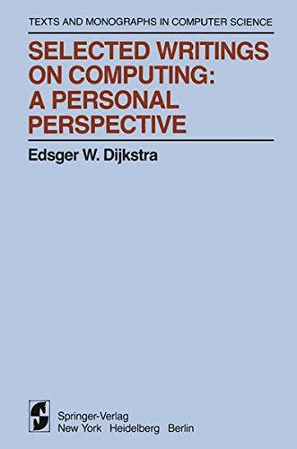Selected Writings on Computing: A personal Perspective (Monographs in Computer Science)