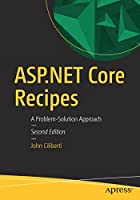 ASP.NET Core Recipes: A Problem-Solution Approach, 2nd Edition Front Cover