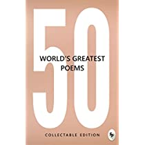 50 Worlds Greatest Poems