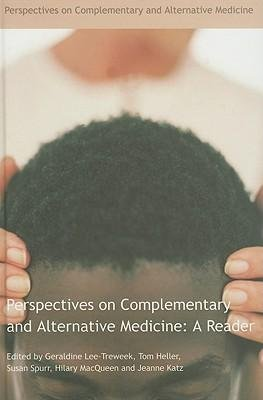 [(Perspectives on Complementary and Alternative Medicine: A Reader)] [Author: Geraldine Lee Treweek] published on (November, 2005) ebook