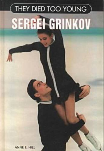 Sergei Grinkov (They Died Too Young) pdf epub