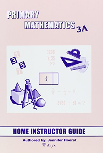 Primary Math 3A Home Instructor's Guide