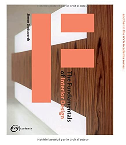 Amazon The Fundamentals Of Interior Design 9782940373925 Simon Dodsworth Books