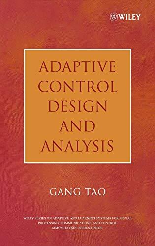 Adaptive Control Design and Analysis