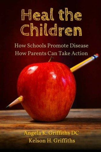 Download Heal the Children: How Schools Promote Disease -- How Parents Can Take Action pdf