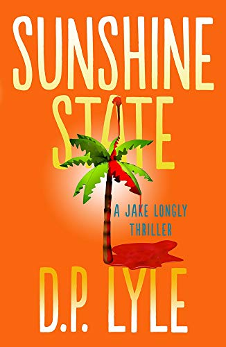 Image of Sunshine State (The Jake Longly Series)