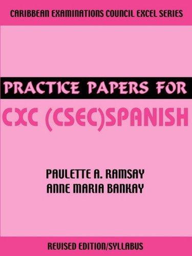 Practice Papers for CXC (CSEC) Spanish (Spanish Edition) ebook