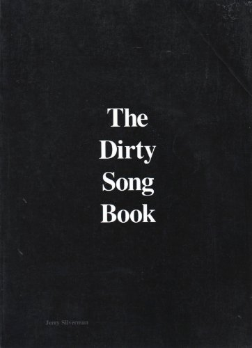 The Dirty Song Book Jerry Silverman