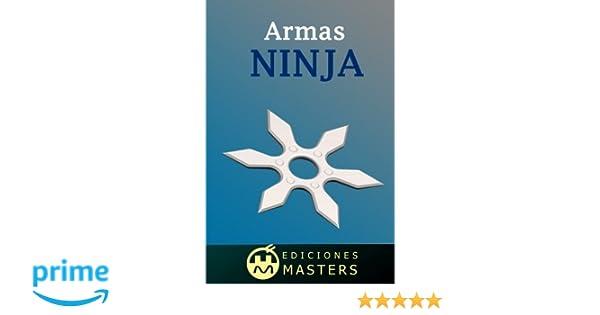 Armas Ninja (Spanish Edition): Adolfo Perez Agusti ...