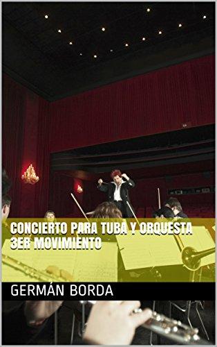 Concierto para tuba y Orquesta 3er movimiento (Partituras nº 4) (Spanish Edition)