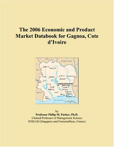 The 2006 Economic and Product Market Databook for Gagnoa, Cote d'Ivoire reviews