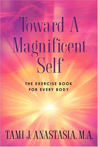Toward a Magnificent Self PDF