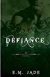 Defiance (Vampire Affliction Novel 3): Paranormal Romance, Vampire Romance, and Werewolf Action!