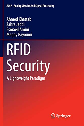 (RFID Security: A Lightweight Paradigm (Analog Circuits and Signal Processing))