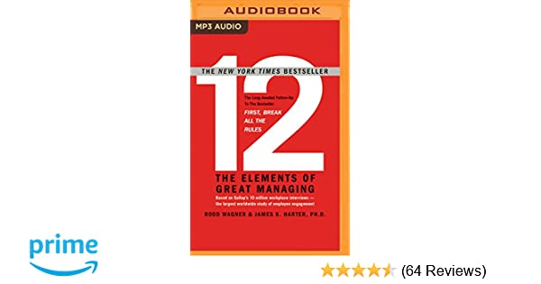 12 the elements of great managing rodd wagner james k harter ph 12 the elements of great managing rodd wagner james k harter phd john mclain 0889290935618 amazon books fandeluxe Image collections