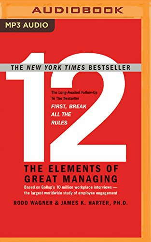 12: The Elements of Great Managing ()