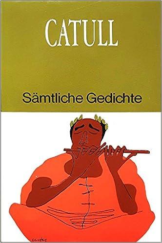 Catull Sämtliche Gedichte Lateinisch Und Deutsch Amazon