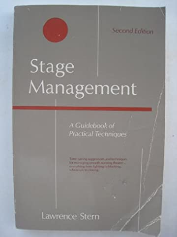 Stage Management: A Guidebook of Practical Techniques (Stage Management Lawrence Stern)