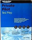 Private Pilot Test Prep 2001 : #ASA-TP-P-01, ASA, 1560273909