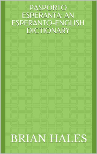 Pasporto esperanta an esperanto english dictionary esperanto pasporto esperanta an esperanto english dictionary esperanto edition by hales fandeluxe Image collections