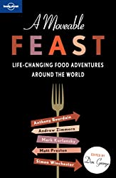 A Moveable Feast (Lonely Planet Travel Literature)