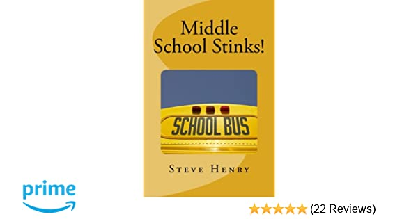 Middle School Stinks A Story Of Likey Sinclair His Sort Of
