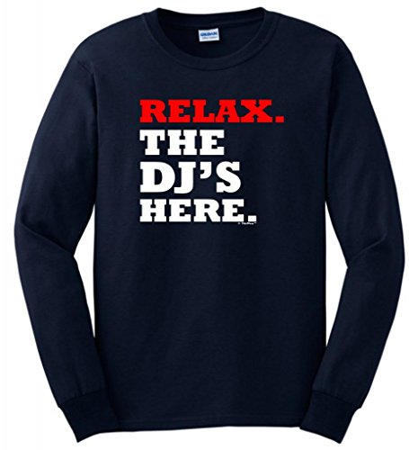 Relax the DJ's Here Long Sleeve T-Shirt Large Navy]()
