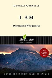 I Am: Discovering Who Jesus Is (Lifeguide Bible Studies)